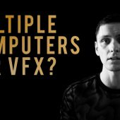 Why You Should Get a 2nd Computer for VFX