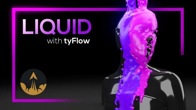 tyflow liquid tutorial